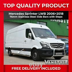 Mercedes Sprinter Lwb 0618 76mm Side Bar With Steps Quality Stainless Steel Bar